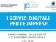 I Servizi Digitali per le Imprese – Lunedì 6 Maggio – Villa d'Agri (PZ)